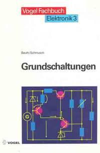 Elektronik 3. Grundschaltungen