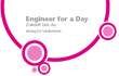 Engineer for a Day