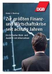 Zur größten Finanz- und Wirtschaftskrise seit achtzig Jahren